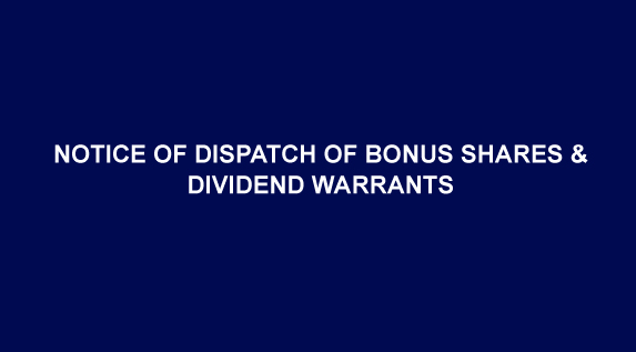 Notice of dispatch of Bonus Shares (B-22) & Dividend Warrants (D-01)